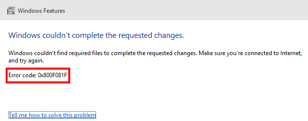 .NET Framework 3.5 kode kesalahan 0x800F081F pada Windows 10.